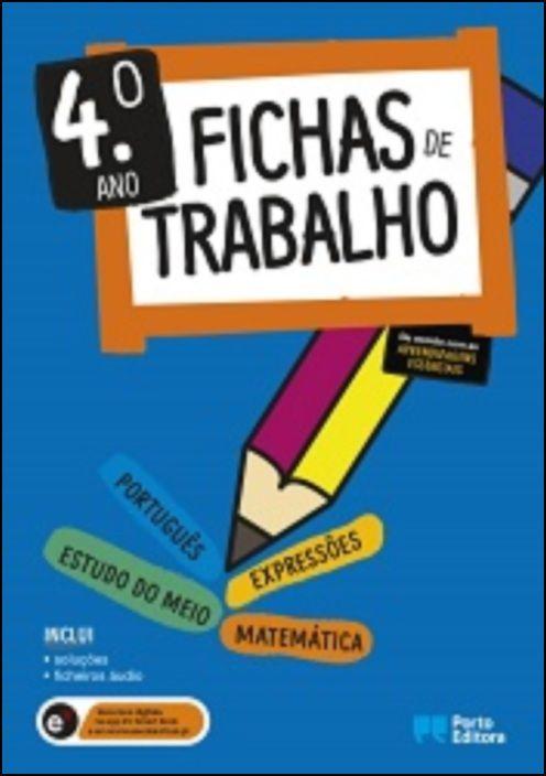 Fichas de Trabalho - 4.º ano Fichas de Português, Matemática, Estudo do Meio e Expressões