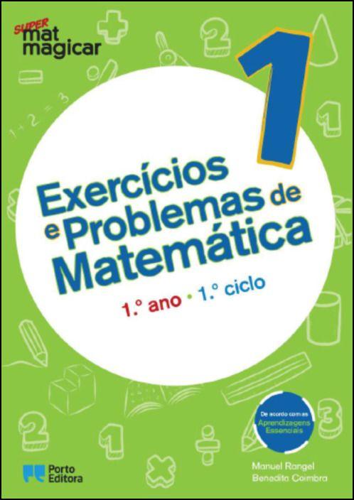 Super Matmagicar 1 - 1.º Ano Exercícios e Problemas de Matemática