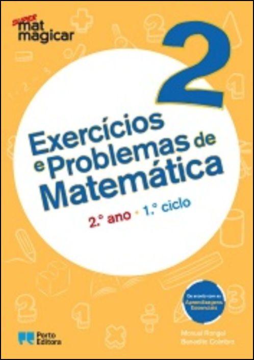 Super Matmagicar 2 - 2.º Ano Exercícios e Problemas de Matemática