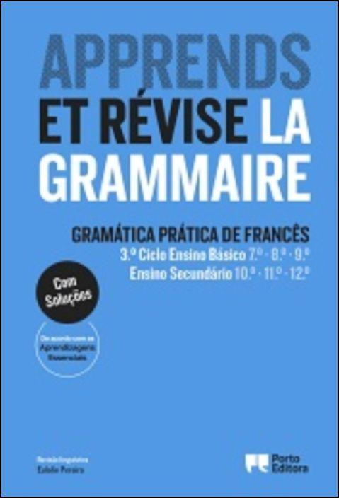 Apprends et révise la grammaire - Gramática Prática de Francês