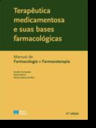Terapêutica Medicamentosa e suas Bases Farmacológicas