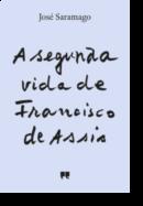 A Segunda Vida de Francisco Assis