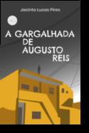 A Gargalhada de Augusto Reis