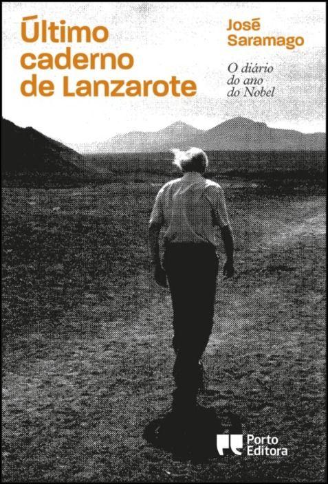 Último Caderno de Lanzarote: o diário do ano do Nobel