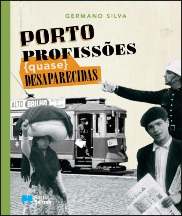 Porto, Profissões ( quase ) Desaparecidas