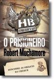 Henderson's Boys - O Prisioneiro