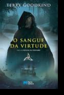 A Espada da Verdade: o sangue da virtude - Parte I