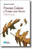 Folhas Caídas e Flores sem Fruto