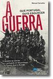 A Guerra que Portugal Quis Esquecer