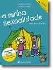 A Minha Sexualidade - até aos 6 anos