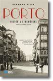 Porto História e Memórias