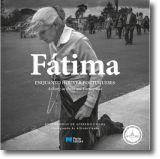 Fátima: enquanto houver portugueses