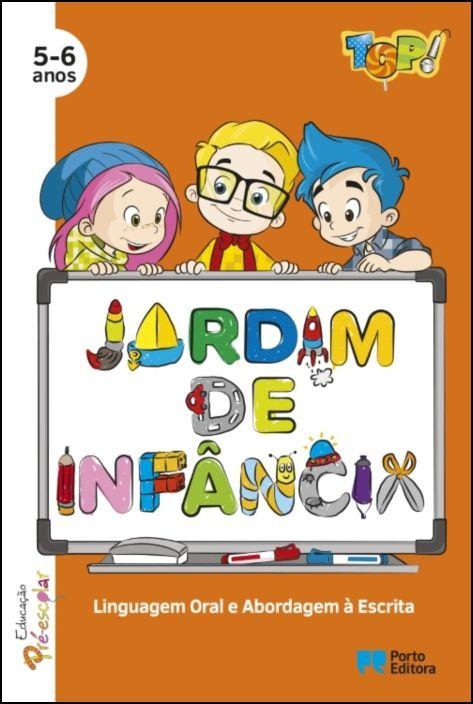 TOP! no jardim de infância - Linguagem Oral e Abordagem à Escrita- 5-6 Anos
