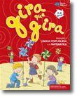 Gira que gira - Iniciação à Língua Portuguesa e à Matemática - 3-4 Anos