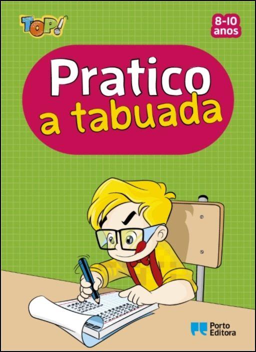 TOP! - Pratico a Tabuada - 8-10 anos