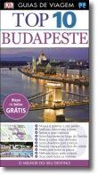 Guias de Viagem Porto Editora  - Top 10 Budapeste