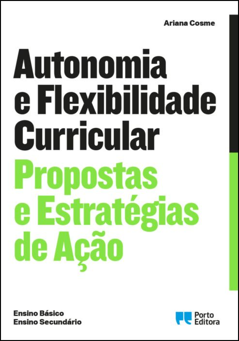 Autonomia e Flexibilidade Curricular - Propostas e Estratégias de Ação (Ensino Básico e Ensino Secundário)
