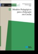 Modelos Pedagógicos para a Educação em Creche