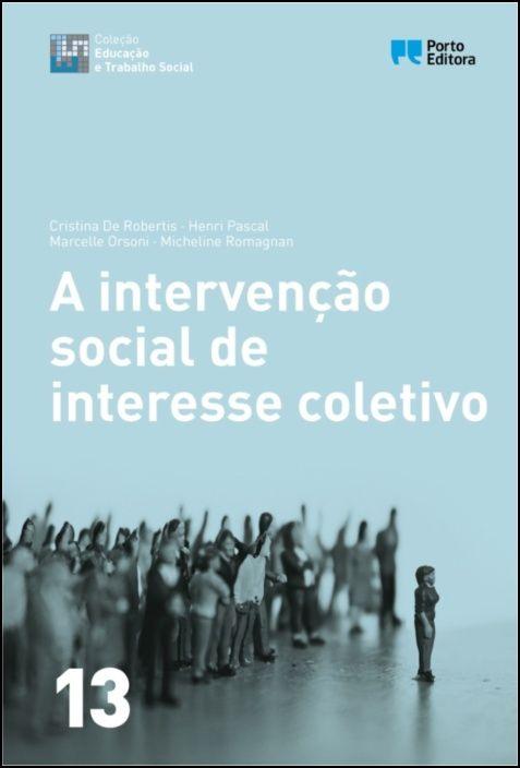 A Intervenção Social de Interesse Colectivo