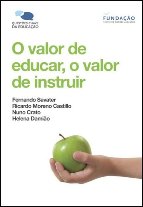 O Valor de Educar, o Valor de Instruir