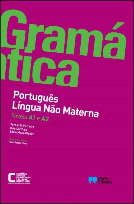 Gramática de Português Língua Não Materna - Níveis A1 e A2