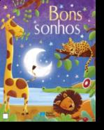 Bons Sonhos - Um Livro de Histórias Para Adormecer