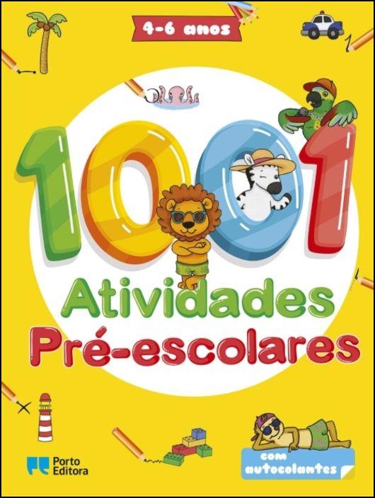 1001 Atividades Pré-escolares - 4-6 anos