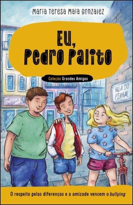 Eu, Pedro Palito