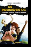 Os Indomáveis FC - Contra tudo e contra todos