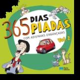 365 Dias, 365 Piadas - Com adivinhas engraçadas