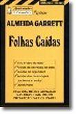Apontamentos Europa-América Explicam Almeida Garrett - Folhas Caídas - Nº 90