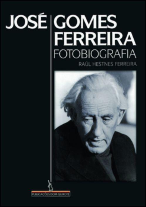 Fotobiografia de José Gomes Ferreira