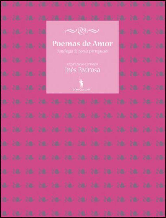 Poemas de Amor - Antologia de poesia portuguesa