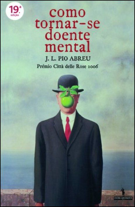 Como Tornar-se Doente Mental