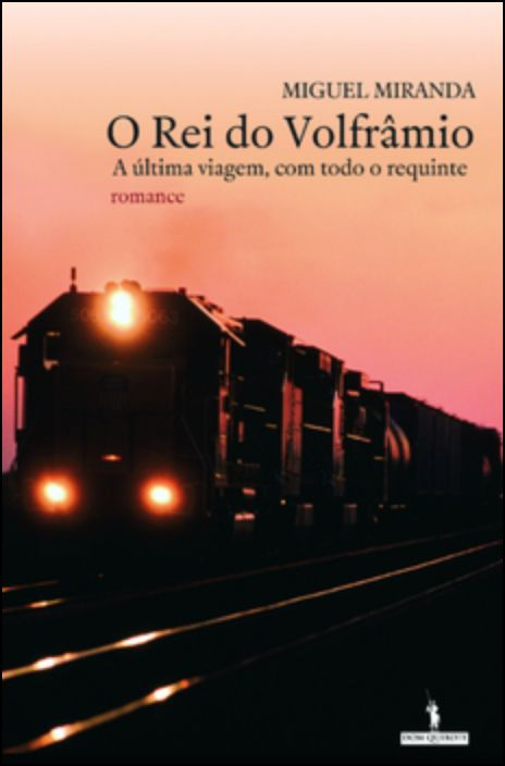 O Rei Do Volfrâmio