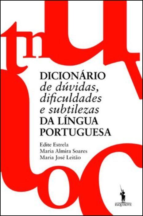 Dicionário de Dúvidas, Dificuldades e Subtilezas da Língua Portuguesa