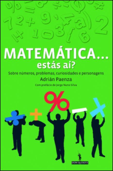 Matemática... Estás Aí?