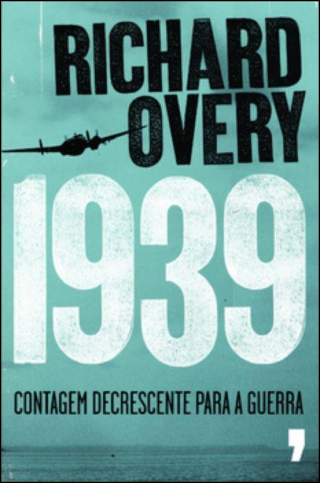 1939 Contagem Decrescente para a Guerra