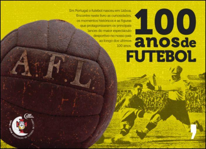 100 Anos de Futebol