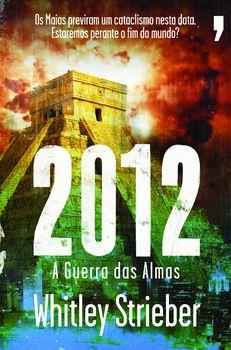 2012 A Guerra das Almas