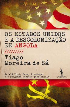 Os Estados Unidos e a Descolonização de Angola
