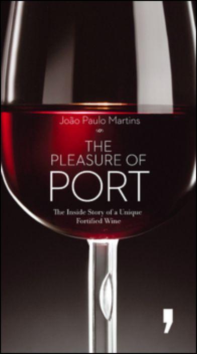 O Prazer do Vinho do Porto (Inglês)