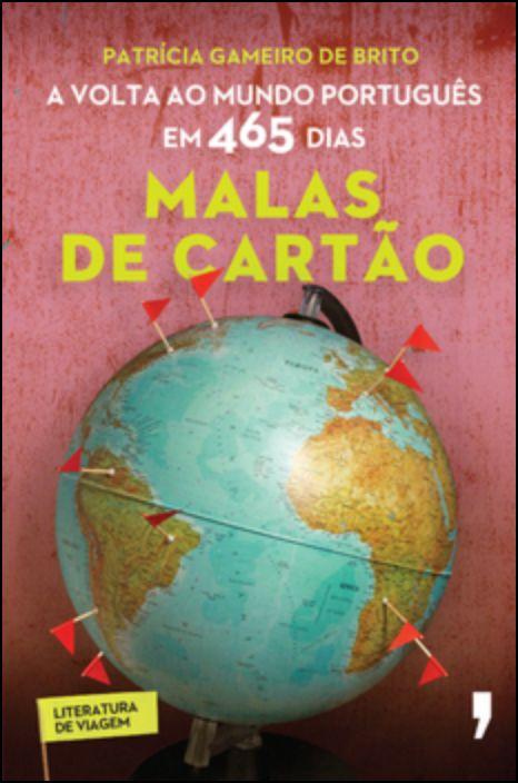 Malas de Cartão - A volta ao mundo português em 465 dias