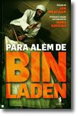 Para Além de Bin Laden