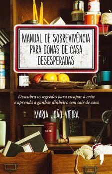 Manual de Sobrevivência para Donas de Casa Desesperadas