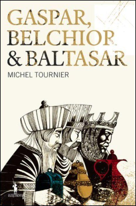Gaspar, Belchior & Baltasar