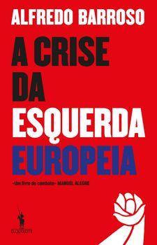 A Crise da Esquerda Europeia