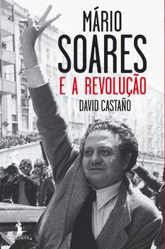 Mário Soares e a Revolução