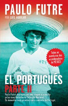 El Portugués ? Parte II
