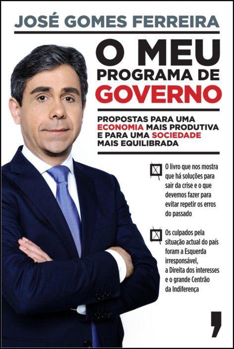 O Meu Programa de Governo - Propostas para uma economia mais produtiva e para uma sociedade mais equilibrada